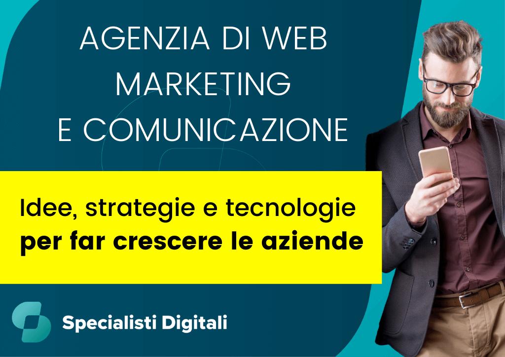 Specialisti Digitali - Agenzia di Web Marketing e Comunicazione